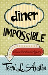 Diner Impossible  (Rose Strickland Mystery, #3)