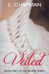 Veiled by L.  Chapman