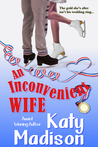 An Inconvenient Wife by Katy Madison
