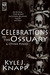 Celebrations In The Ossuary & Other Poems