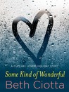 Some Kind of Wonderful: A Holiday Novella (Cupcake Lovers #3.5)