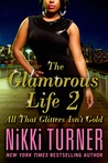 All That Glitters Isn't Gold (The Glamorous Life, #2)