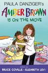 Amber Brown Is on the Move