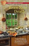 Bran New Death (Merry Muffin Mystery, #1)