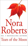 Tears of the Moon by Nora Roberts