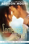 Someone to Love (Someone to Love, #1)