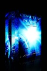Cemetery Planet: The Complete Series (Cemetery Planet, #1-4)