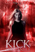 Kick the Candle (Knight Games, #2)
