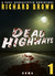 Dead Highways (Part 1: Coma)