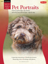 Oil & Acrylic: Pet Portraits: Learn to paint dogs, cats, horses, and all of your beloved pets-step by step