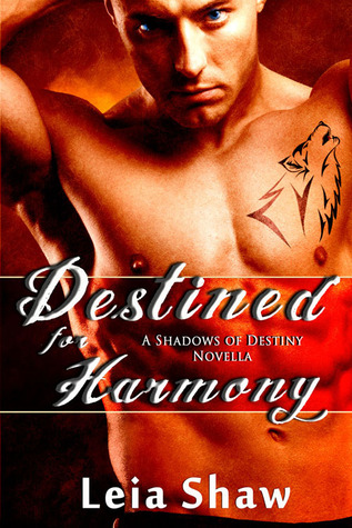 Destined for Harmony by Leia Shaw