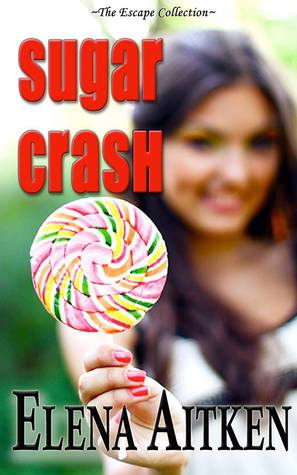 Sugar Crash by Elena Aitken