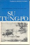Su Tung-P'o: Selections from a Sung Dynasty Poet