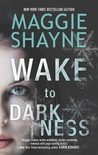 Wake to Darkness (Brown and de Luca, #2)