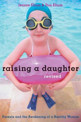 Raising a Daughter: Parents and the Awakening of a Healthy Woman