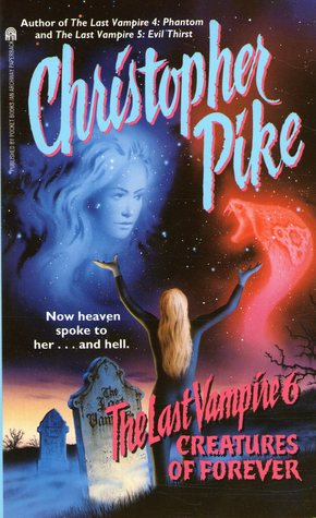 Creatures of Forever by Christopher Pike