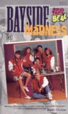 Bayside Madness (Saved by the Bell, #1)