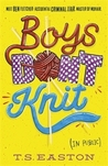 Boys Don't Knit (Boys Don't Knit, #1)