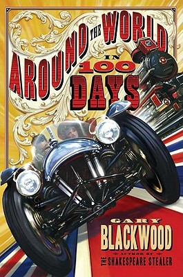 Around the World in 100 Days by Gary L. Blackwood