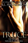 Truce (Neighbor from Hell, #4)