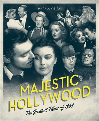 1939: The Greatest Year in Film History