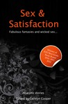 Sex and Satisfaction (Xcite Selections) (Xcite Selections)