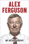 Alex Ferguson by Alex Ferguson