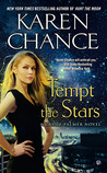 Tempt the Stars by Karen Chance