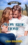 Slow Ride Home (The Grady Legacy, #1)