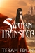 Sworn To Transfer (Courtlight, #2)