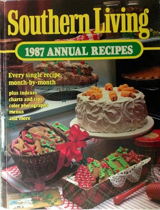 Southern Living 1987 Annual Recipes (Southern Living Annual Recipes)
