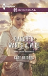 Rancher Wants a Wife (Mail-Order Weddings, #1)
