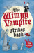 The Wimpy Vampire Strikes Back (Wimpy Vampire, #4)