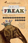 Born to Freak: A ...