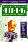 A History of Philosophy Vol 1: Greece and Rome, From the Pre-Socratics to Plotinus