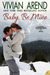 Baby, Be Mine (Thompson & Sons, bonus book)