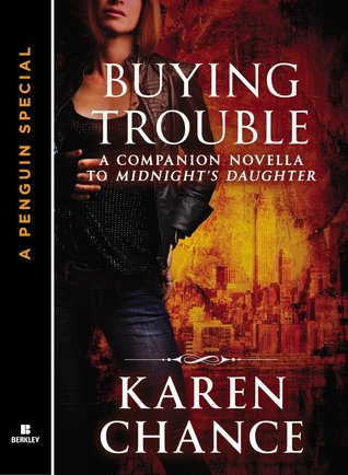 Buying Trouble by Karen Chance