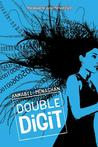 Double Digit by Annabel Monaghan