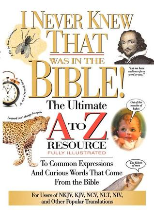 I Never Knew That Was in the Bible by Martin H. Manser