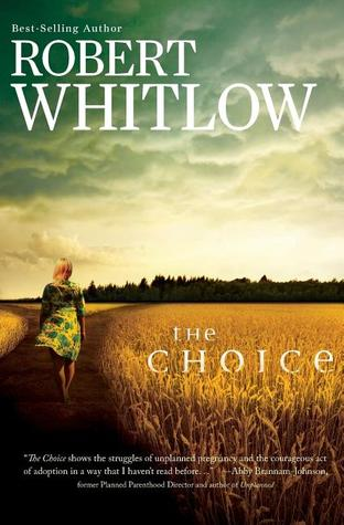 The Choice by Robert Whitlow
