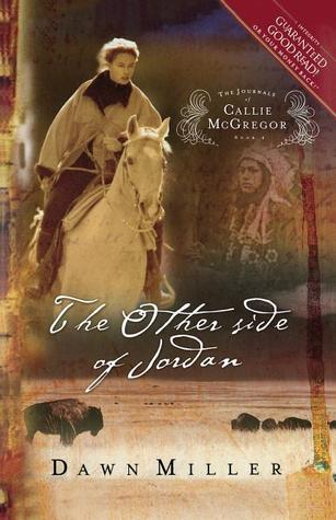 The Other Side of Jordan by Dawn Miller