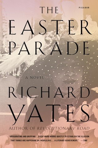 The Easter Parade by Richard Yates
