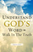 Understand God's Word - Walk in the Truth by Zhang  Yun