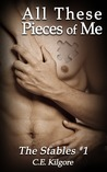 All These Pieces of Me (The Stables, #1)