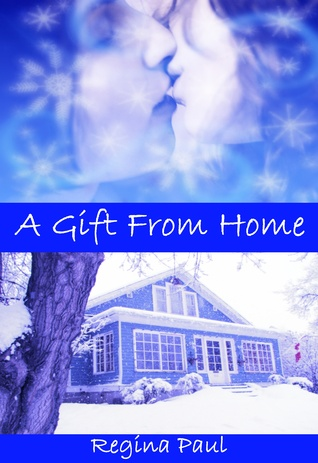 A Gift From Home by Regina Paul