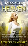 Messages From Heaven by Collette Sinclaire