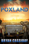 Poxland by Bryan Cassiday