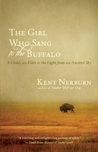 The Girl Who Sang to the Buffalo: A Child, an Elder, and the Light from an Ancient Sky