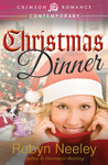 Christmas Dinner by Robyn Neeley