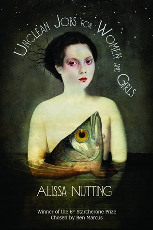 Unclean Jobs for Women and Girls by Alissa Nutting